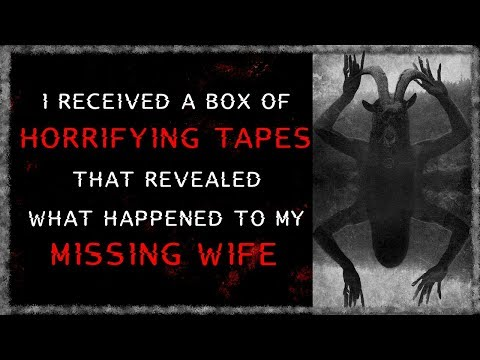 I received a box of horrifying tapes | Creepypasta | Scary Stories from R/Nosleep