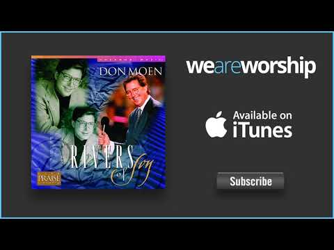 Don Moen - Medley God Is Good All The Time