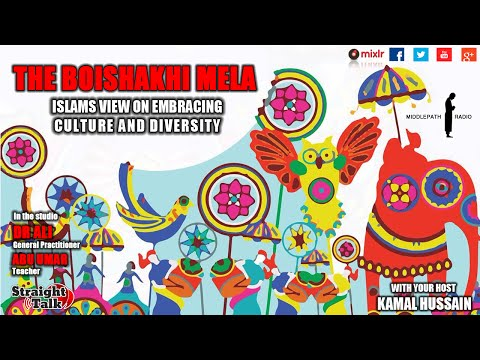 Boishakhi mela - Islam's view on embracing culture and diversity