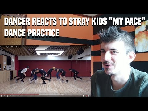 """DANCER REACTS TO Stray Kids """"My Pace"""" Dance Practice"""