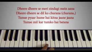 Dheere Dheere Se Piano Tutorial with Lyrics - Honey Singh - How To Play Series