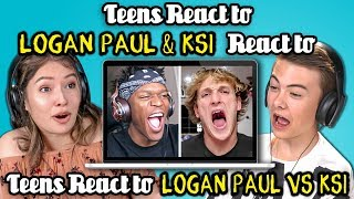 Teens React to Logan Paul & KSI React to Teens React to Logan Paul vs. KSI Boxing Match