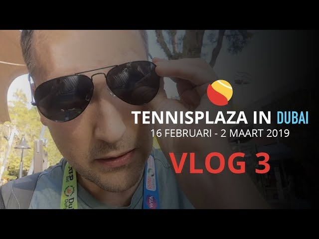 Tennisplaza in Dubai - Vlog 3: Rondleiding op de Duty Free Tennis Championships