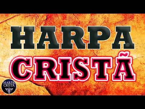 harpa-cristã---hinos-da-harpa-cristã-que-você-precisa-ouvir-uma-vez---hinos-abençoados