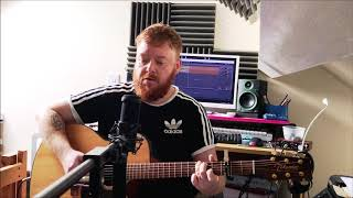 Liam Gallagher - Now That I've Found You (acoustic cover)