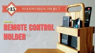 Make a Remote Control Holder