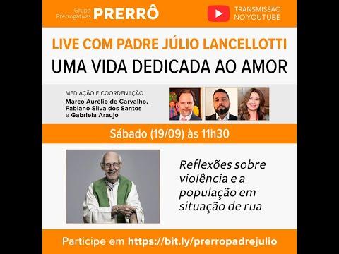 Live do Grupo Prerrogativas com o Padre Júlio Lancellotti: Uma Vida Dedicada ao Amor