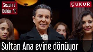 Çukur 2.Sezon 18.Bölüm - Sultan Ana Evine Dönüyor