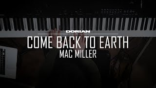 Mac Miller - Come Back To Earth - Piano Cover