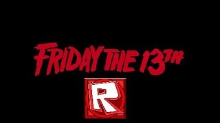 ROBLOX Friday The 13TH ROBLOX HORROR MOVIE.