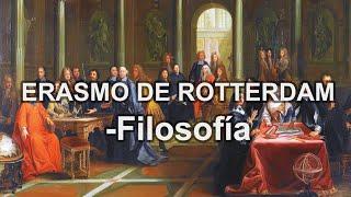 Erasmo de Rotterdam - Filosofía - Educatina