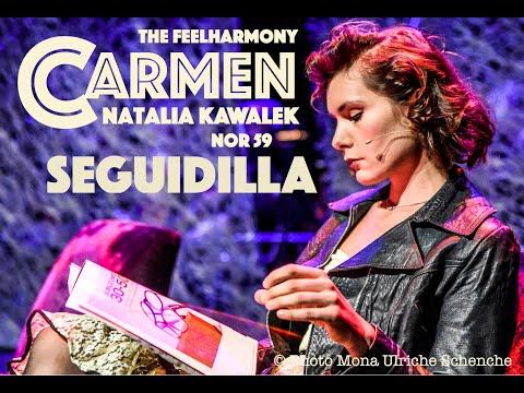 Seguidilla - Carmen - Natalia Kawalek / The FeelHarmony / NOR59