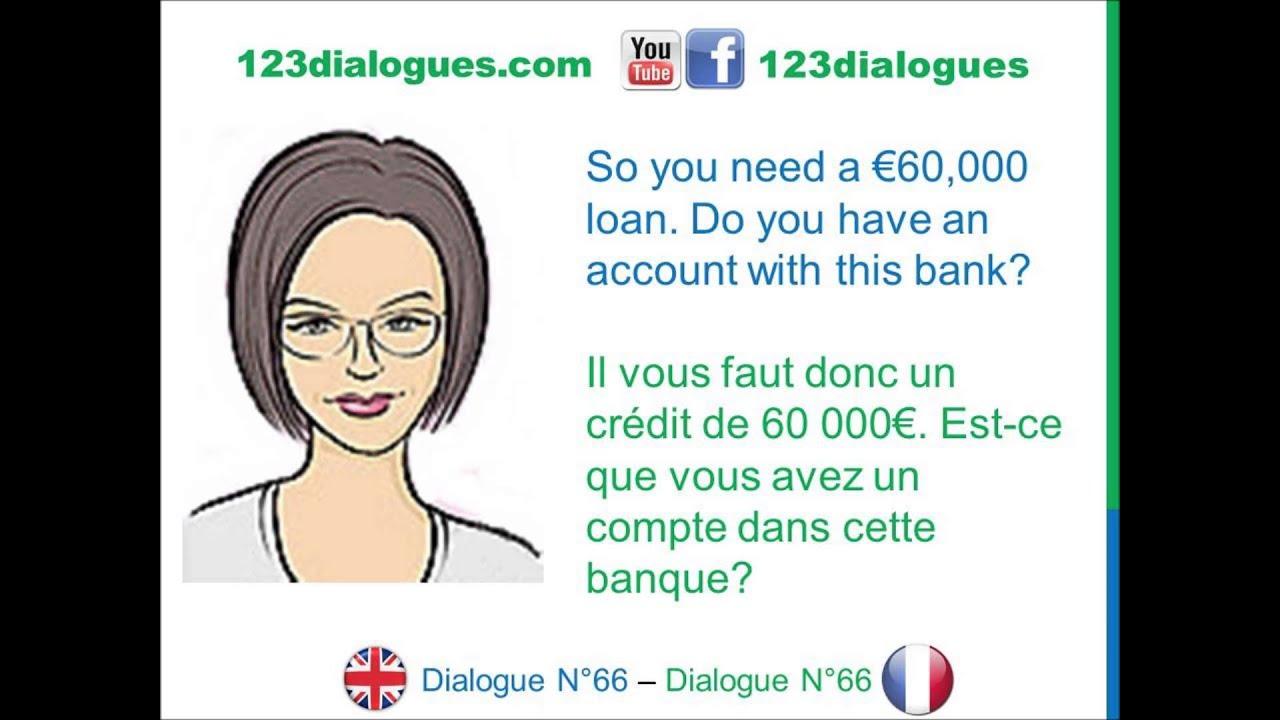 dialogue 66 english french anglais fran ais apply for a mortgage demander un cr dit. Black Bedroom Furniture Sets. Home Design Ideas