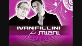 Ivan Fillini feat Miani - Tu Vivi Nell Aria (Hard Dance)