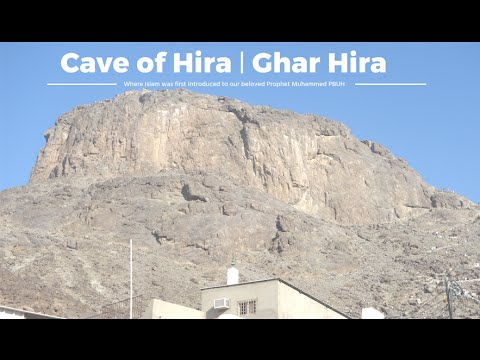 Prophet Muhammad's Cave of Hira (Ghar Hira)