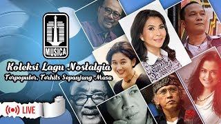 Gambar cover Koleksi Lagu Nostalgia Indonesia Terbaik - Terpopuler - Terhits Sepanjang Masa #MusicaKlasik #Live