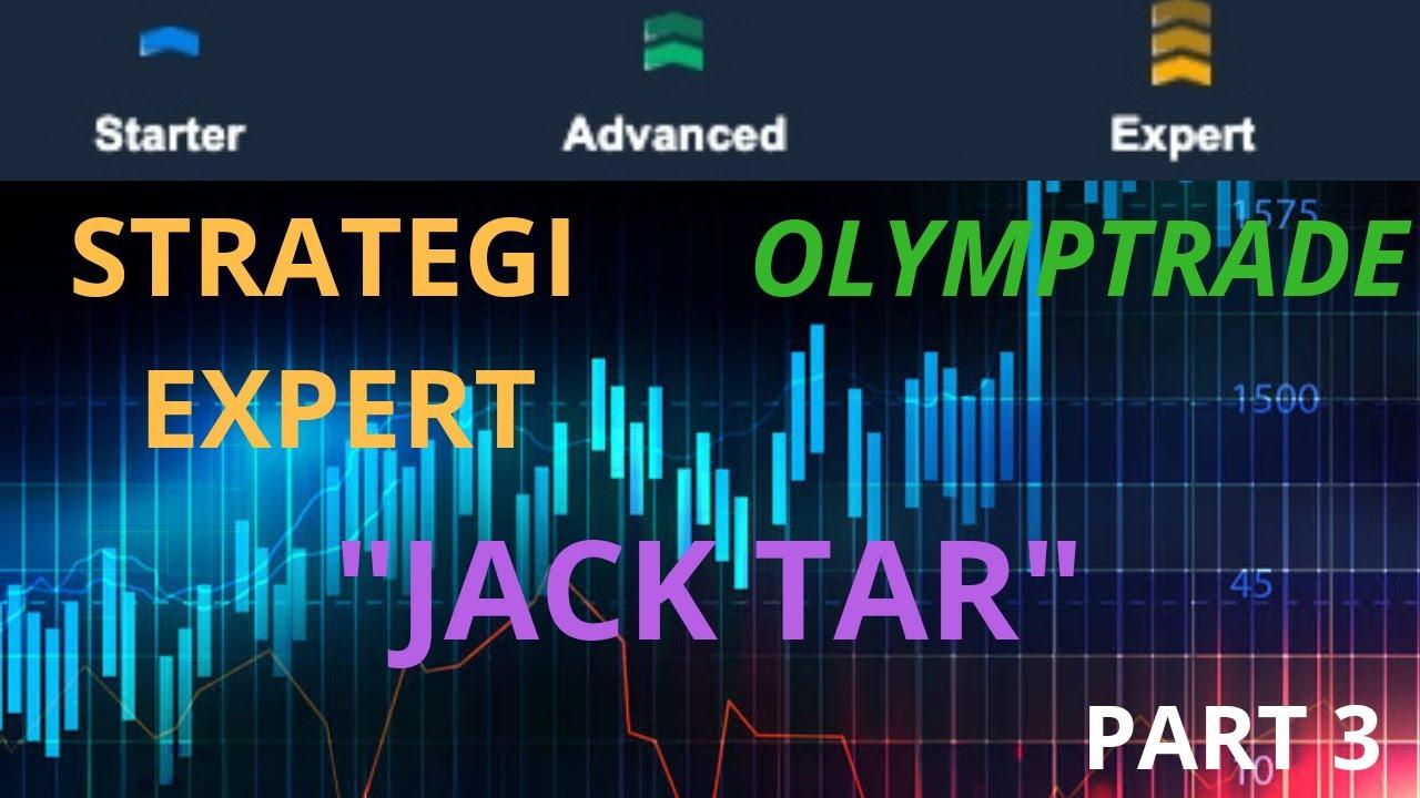 (JACK TAR) BELAJAR STRATEGI VIP OLYMP TRADE STATUS EXPERT ...