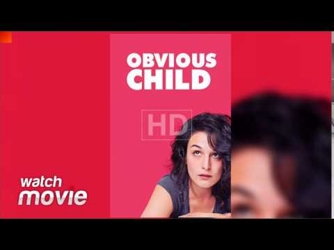 Obvious Child FULL MOVIE