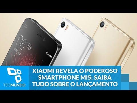 Xiaomi Revela O Poderoso Smartphone MI5; Saiba Tudo Sobre O Lançamento
