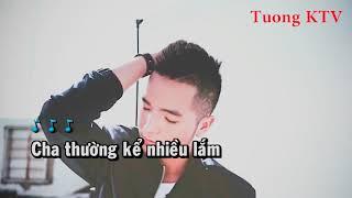 12c3 : Karaoke Cha già rồi đúng không - Phạm Hồng Phước [Tone Nữ].mp4