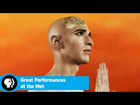 Official Preview | Akhnaten | Great Performances at the Met | PBS