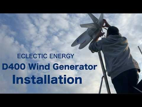 Eclectic Energy D400 Wind Generator Installation (Part 2)