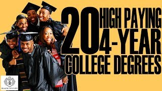 Black Excellist: 20 High Paying 4-Year College Degrees