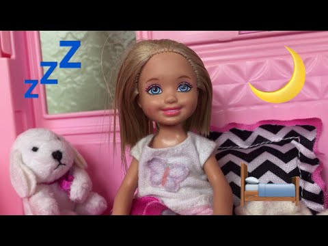 Barbie- Chelsea's Night Time Routine