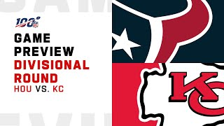 Houston Texans vs Kansas City Chiefs Divisional Round Game Preview