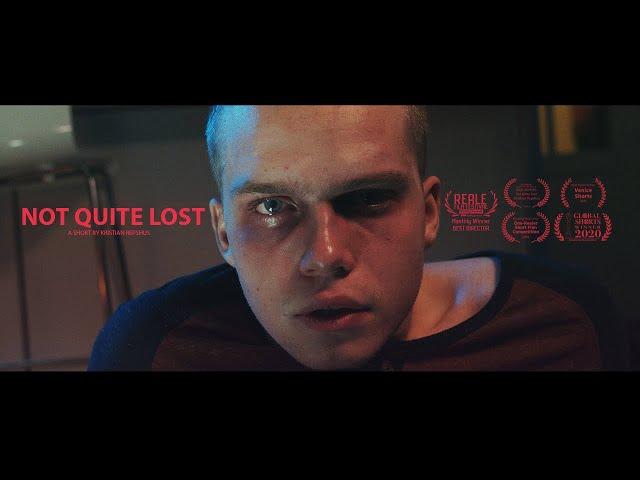 Not Quite Lost - Short Film