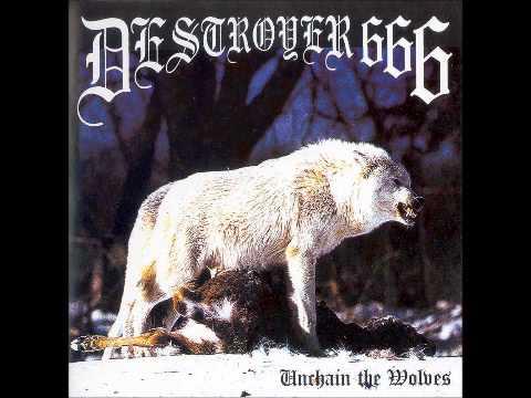 Deströyer 666++Unchain the Wolves++Full Album