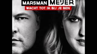 Leonie Meijer & Joost Marsman - Wacht tot ik bij je ben