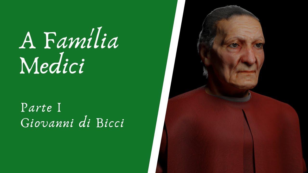 Vídeo: A Família Medici - Giovanni di Bicci