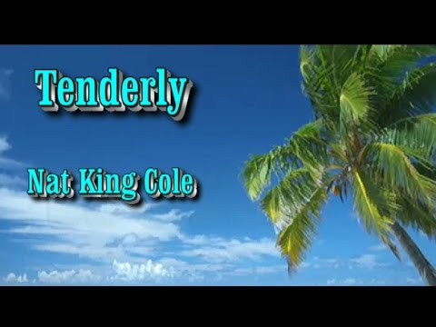 Tenderly (Tiernamente) - Nat King Cole (subtitulos en español e ingles)