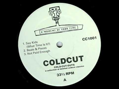 Coldcut - Not Paid Enough