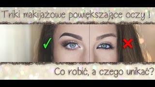 ** Triki makijażowe - jak powiększyć oczy i czego unikać? **