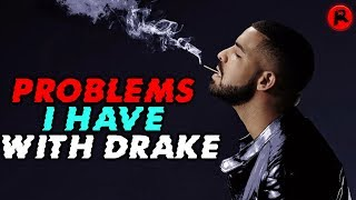 Baixar Problems I Have With Drake