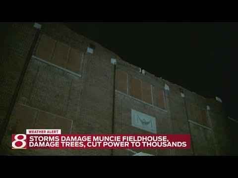 Storms damage Muncie Fieldhouse, cut powers to thousands