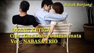 Gambar cover NABASA TRIO    ORANG KETIGA ( Video Lirik Lagu )