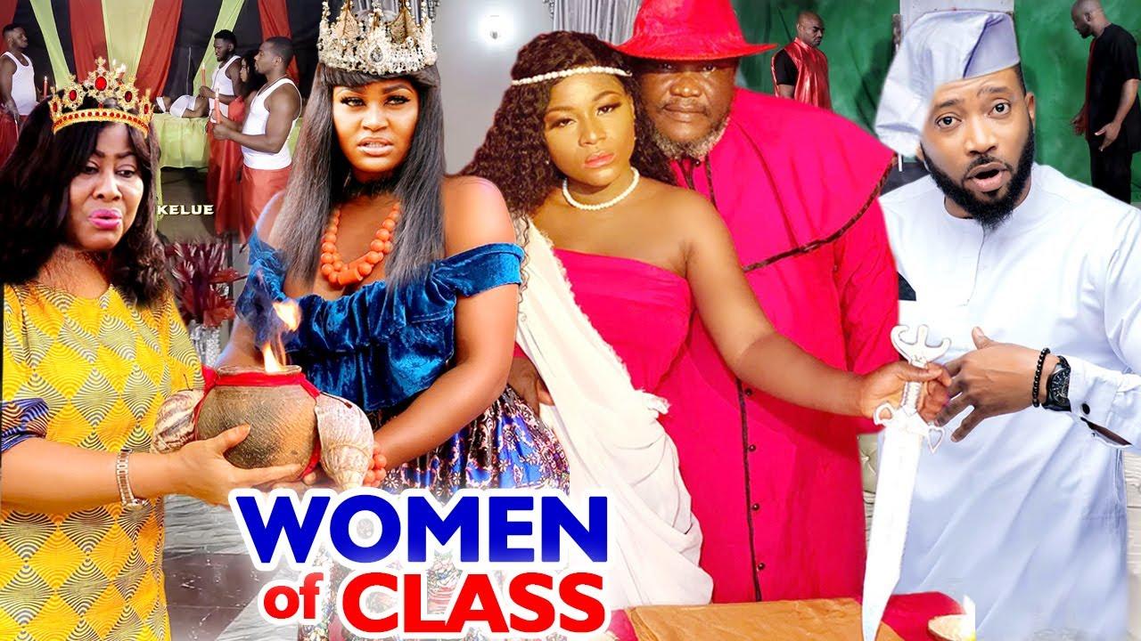 Download WOMEN OF CLASS SEASON 1&2 COMPLETE MOVIE (UGEZU J UGEZU) 2020 LATEST NIGERIAN NOLLYWOOD MOVIE