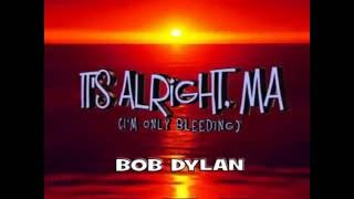 It's Alright, Ma...BOB DYLAN