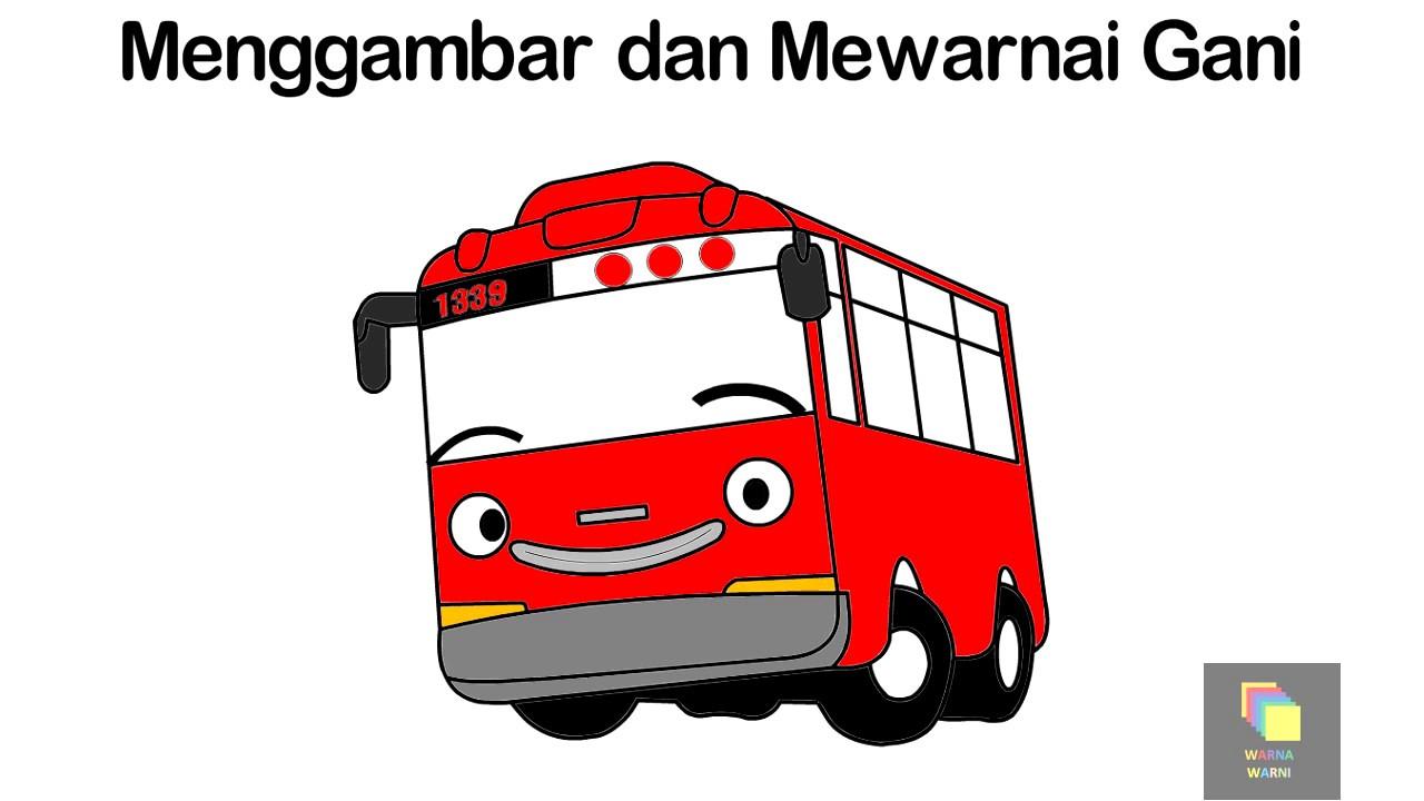 TAYO BAHASA INDONESIA Menggambar Dan Mewarnai Gani Bus