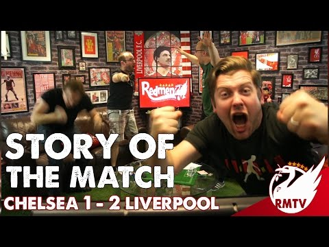 Chelsea v Liverpool 1-2 | Story Of The Match