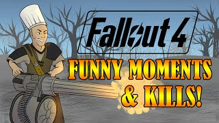 FALLOUT 4 FUNNY MOMENTS & KILLS! - Minigun Destruction, Stupid Deaths, and BRUNO MARS?
