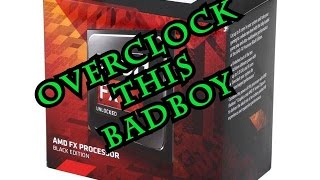 FX8350 OVERCLOCKING IS EASY