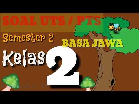 Belajar Soal UTS / PTS Bahasa Jawa Kelas 2 SD Semester 2 Kurikulum 2013 revisi terbaru