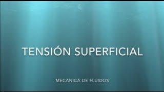 Tensión Superficial- Mecánica de Fluidos