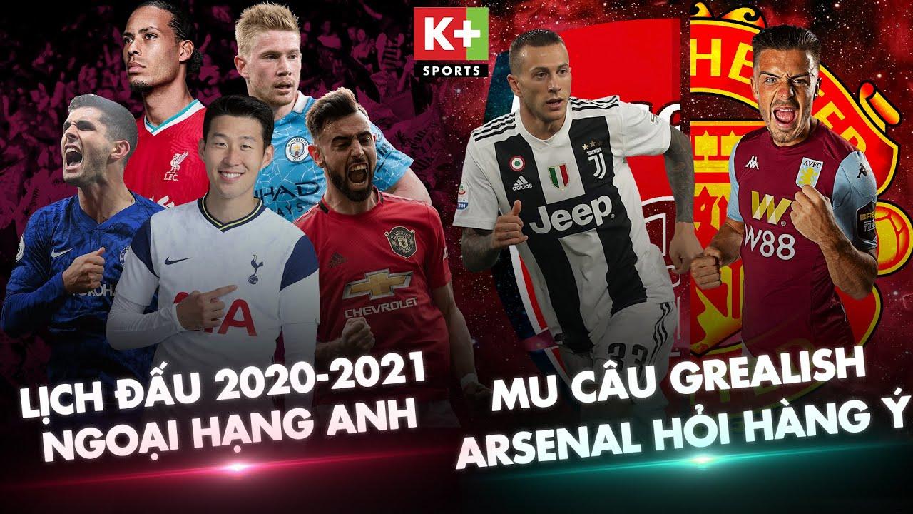 Ngoại Hạng Anh Premier League Cong Bố Lịch đa 2020 2021 Man Utd Va Arsenal Dung độc Chieu Youtube