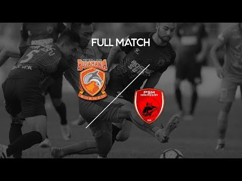 FULL MATCH Borneo FC vs PSM Makassar