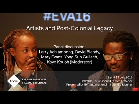 EVA16 - Post-Colonial Legacy: Panel Discussion - Still (the) Barbarians: A Symposium